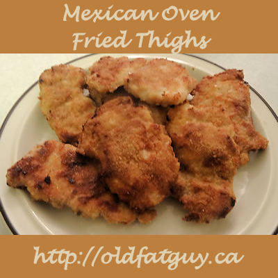 Mexican Oven Fried Thighs