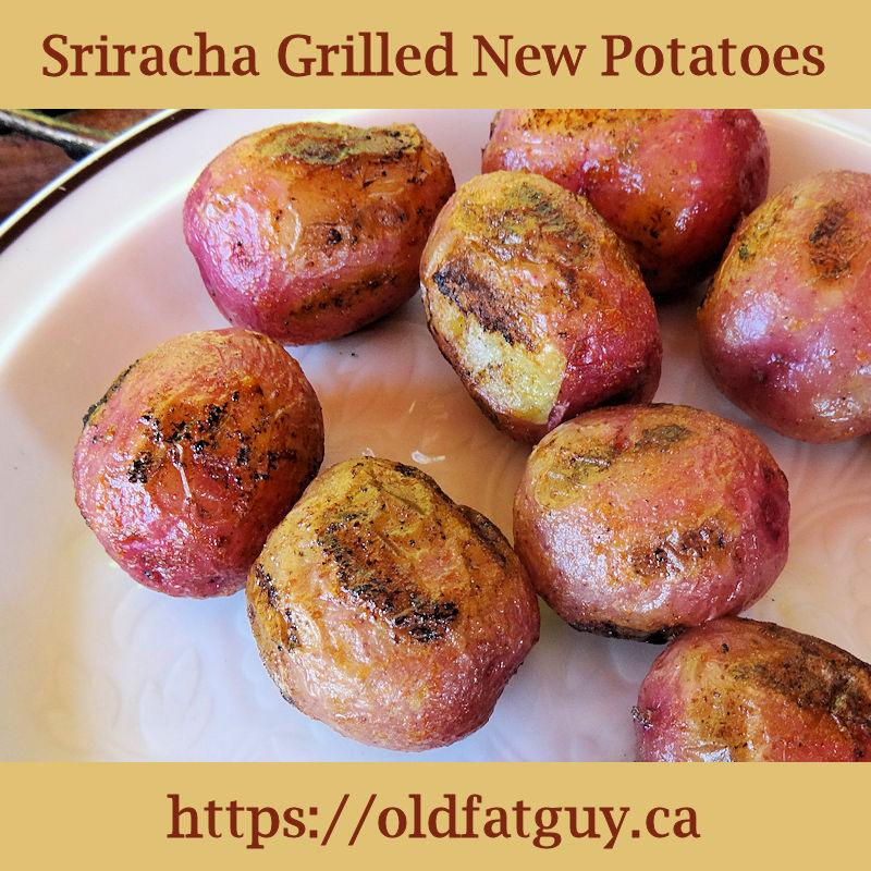 Sriracha Grilled New Potatoes