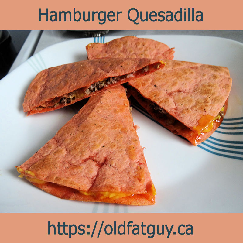 Hamburger Quesadilla
