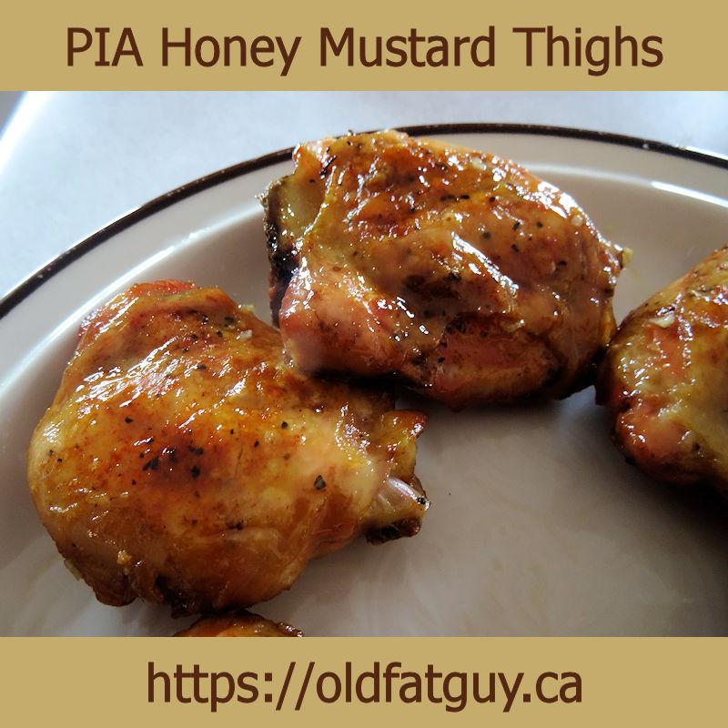 PIA Honey Mustard Thighs