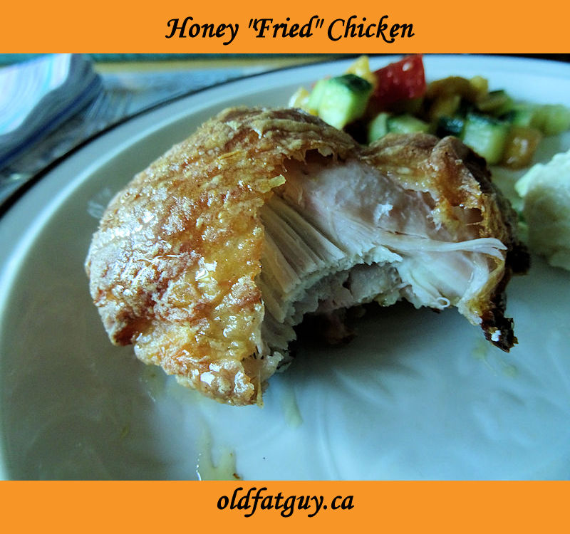 "Honey ""Fried"" Chicken"